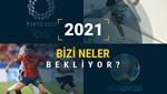 2021'de spor takviminde bizi neler bekliyor?
