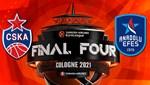 THY Euroleague Final-Four CSKA Moskova - Anadolu Efes maçı ne zaman, saat kaçta, hangi kanalda?