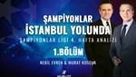 Şampiyonlar İstanbul Yolunda (4. hafta maçları)