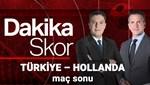 Dakika Skor | Türkiye - Hollanda (Canlı izle)