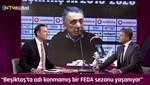 """""""Beşiktaş yine feda sezonu yaşıyor"""""""