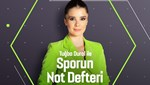 Sporun Not Defteri (16 Eylül 2020)