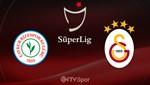 Çaykur Rizespor - Galatasaray (Canlı anlatım)