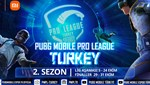 PUBG MOBILE Pro League Türkiye 2. Sezon heyecanı sürüyor