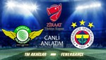 T.M.Akhisarspor - Fenerbahçe (Canlı Anlatım)