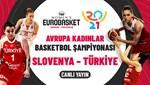 Slovenya - Türkiye (Canlı izle)