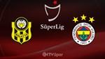 Y. Malatyaspor - Fenerbahçe (Canlı Anlatım)