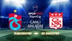 Trabzonspor - D.G.Sivasspor (Canlı Anlatım)