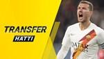 Transfer Hattı (21 Haziran 2021)