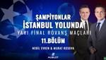 Şampiyonlar İstanbul Yolunda | Canlı İzle
